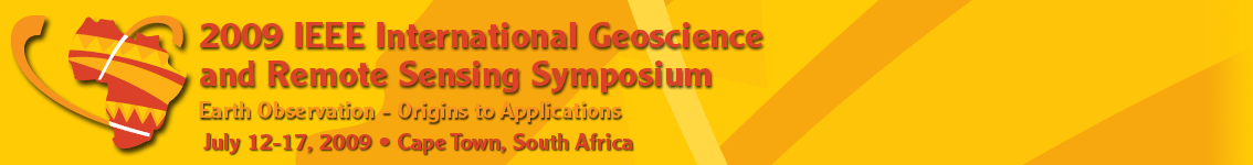 2009 IEEE International Symposium on Geoscience and Remote Sensing (IGARSS 2009), Earth Observations: Origins to Applications, July 12-17, 2009 - Cape Town, South Africa